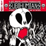 Live in a dive cd musicale di Subhumans