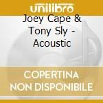 ACOUSTIC cd musicale di CAPE J./TONY SLY