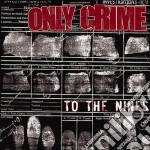 (LP VINILE) To the nines lp vinile di Crime Only