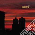 Above the city cd musicale di Smoke or fire