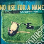 The feel good record of the year cd musicale di No use for a name