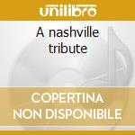 A nashville tribute cd musicale di Jim Croce