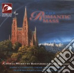 The romantic mass cd musicale di Joseph Rheinberger