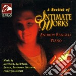 A recital of intimate works cd musicale di Miscellanee