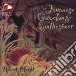 Robert Macht  - Suite For Javanese Gamelan & Synthesizer cd musicale di Robert Macht