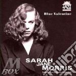 Blue valentine cd musicale di Morris Sarah Jane