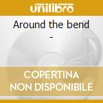 Around the bend - cd musicale di Connolly Kevin