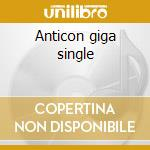 Anticon giga single cd musicale