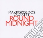 Makrokosmos - round midnight cd musicale di Miscellanee