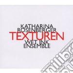 Texturen cd musicale di Katharina Rosenberg