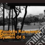 Pandelis Karayorgis Quintet - System Of 5 cd musicale di Karayorgis Pandelis