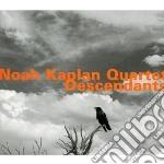 Descendants cd musicale di Noah kaplan quartet