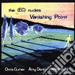 Vanishing point cd musicale di Nudes Ec