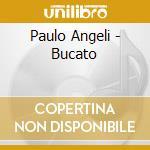 BUCATO                                    cd musicale di Paolo Angeli