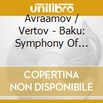 BAKU: SYMPHONY OF SIRENS - SOUND EXPERIM  cd musicale di Artisti Vari