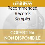 RECOMMENDED RECORDS SAMPLER               cd musicale di Artisti Vari