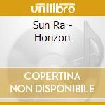 HORIZON                                   cd musicale di Ra Sun