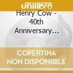 40th anniversary box set volume 3 the st cd musicale di Cow Henry