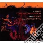 Itsunomanika cd musicale di P./fukushima Angeli