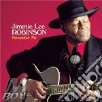 Remember me - cd musicale di Jimmie lee robinson