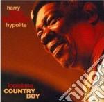 Louisiana country boy cd musicale di Harry big daddy hypo