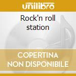 Rock'n roll station cd musicale