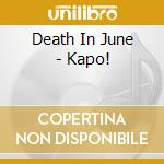 KAPO!                                     cd musicale di DEATH IN JUNE