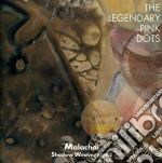 Malachai - shadow weaver vol.2 cd musicale di Legendary pink dots