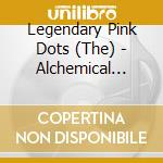 ALCHEMICAL PLAYSCHOOL                     cd musicale di Legendary pink dots