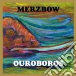 Ouroboros cd musicale di MERZBOW