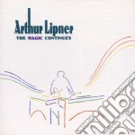 The magic continues cd musicale di Lipner Arthur