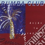 Desde la capital - cd musicale di Club Rumba