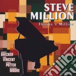 Thnaks a million - cd musicale di Million Steve