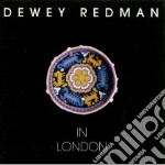 In london - redman dewey cd musicale di Dewey Redman