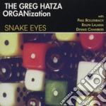 Snake eyes - cd musicale di The greg hatza (hammond b3)