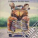 5 miles or 50,000 years - cd musicale di Retreat Mustard