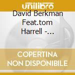 David Berkman Feat.tom Harrell - Handmade cd musicale di David berkman feat.tom harrell