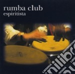 Espiritista - cd musicale di Club Rumba