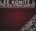 Play french impressionist - konitz lee cd musicale di Lee konitz & axis string 4tet