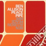PEACE PIPE                                cd musicale di ALLISON BEN