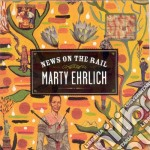 News on the rail cd musicale di Marty Ehrlich