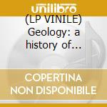 (LP VINILE) Geology: a history of planet e vol.2 lp vinile