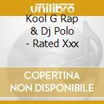 Rated xxx cd musicale di Kool g rap