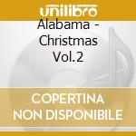 Christmas vol.2 cd musicale di Alabama