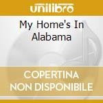 MY HOME'S IN ALABAMA cd musicale di ALABAMA