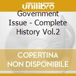 Complete history vol.2 cd musicale di Issue Government