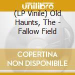 FALLOW FIELD                              cd musicale di OLD HAUNTS