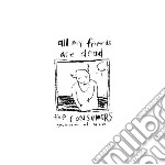 (LP VINILE) All my friends are dead lp vinile di Consumers