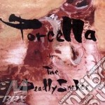 PORCELLA                                  cd musicale di Snakes Deadly