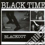 BLACKOUT                                  cd musicale di Time Black